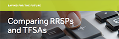 Comparing RRSPs and TFSAs